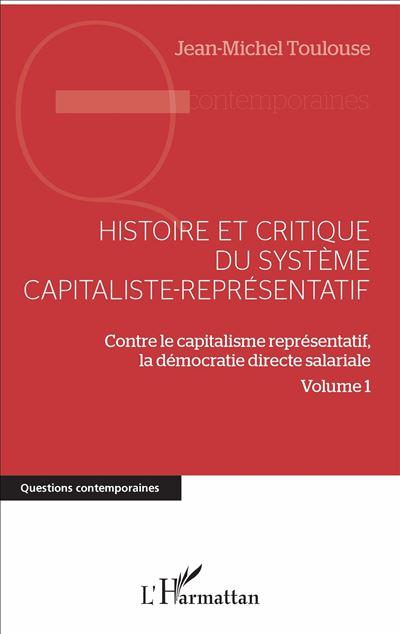 Histoire et critique du système capitaliste-représentatif
