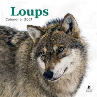 Loups   Calendrier 2021   broché   Collectif   Achat Livre | fnac