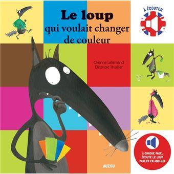 Coloriage Code Le Loup Qui Voulait Changer De Couleur.Le Loup Edition Bilingue Francais Anglais Le Loup Qui Voulait