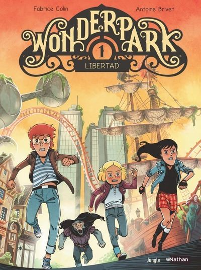 Wonderpark - tome 1 Libertad