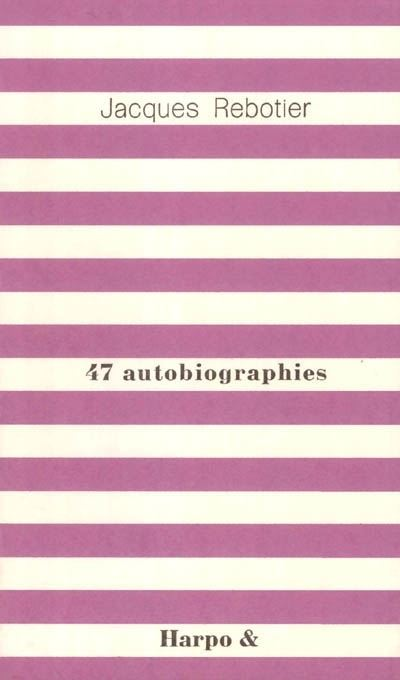 47 autobiographies