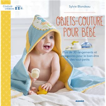 Couture creative objets couture pour bebes