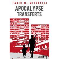 Apocalypse Transferts