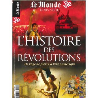 Le monde,hs25:histoire des revolutions