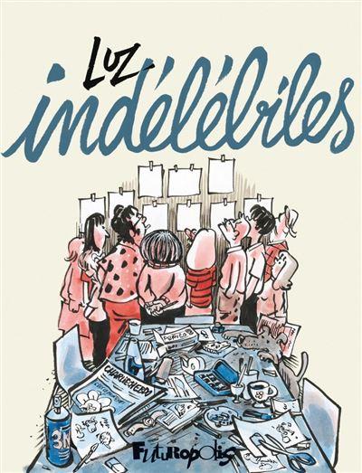 Indélébiles - 9782754823999 - 16,99 €