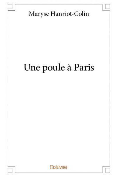 Une poule à Paris