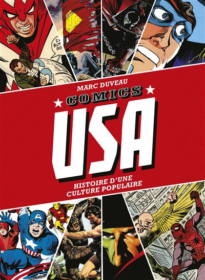 La grande histoire illustrée de la bande dessinée américaine