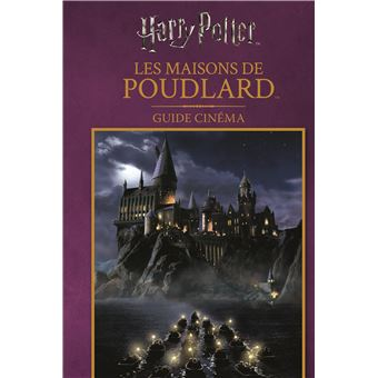 Harry PotterGuide cinéma : les maisons de Poudlard