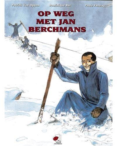 Op wg met Jan Berchmans