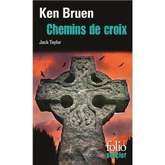 CHEMINS DE CROIX (UNE ENQUETE DE JACK TAYLOR)