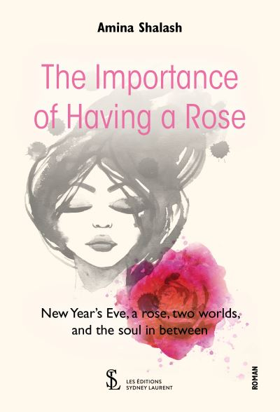 The Importance of Having a Rose