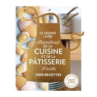 dec9e8793d793 Le Grand Livre Marabout de la Cuisine et de la Pâtisserie facile ...