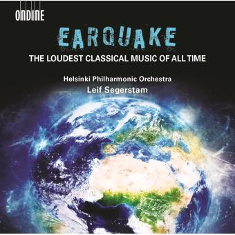 Earquake : The Loudest Classical Music of All Times