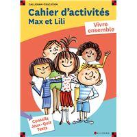 Cahier d'activités Max et Lili
