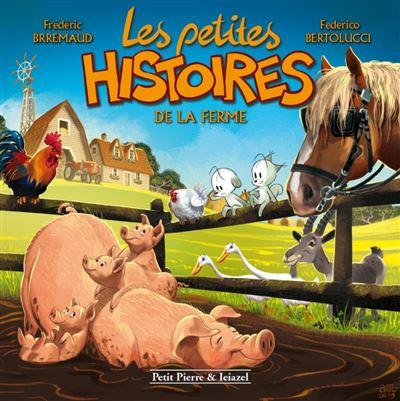 Les Petites histoires de la ferme