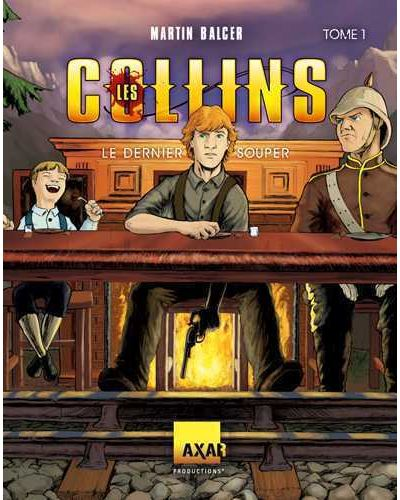 Les Collins, le dernier souper