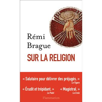 """Résultat de recherche d'images pour """"De la religion… R. Brague. Au sujet d'un ouvrage récent (Flammarion)"""""""