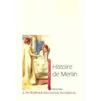 L'intégrale du cycle du GraalHistoire de Merlin