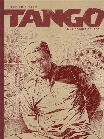 Tango - Le dernier condor (Édition noir & blanc)