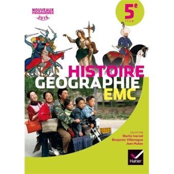 Histoire-Géographie EMC 5e éd. 2016 - Manuel de l'élève - broché - Martin Ivernel, Françoise
