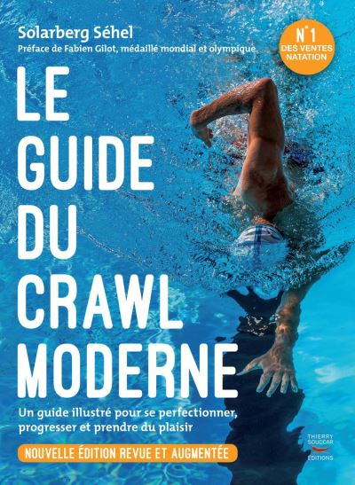 Le guide du crawl moderne - Nouvelle édition - 9782365493567 - 16,99 €