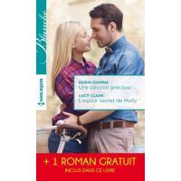 Une passion grecque - L'espoir secret de Molly - La peur d'aimer