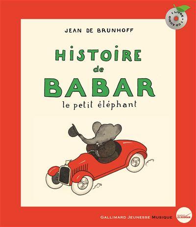 Babar - Livre avec CD audio : L'histoire de Babar