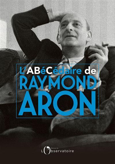 ABÉCÉDAIRE RAYMOND ARON - 9791032905753 - 12,99 €