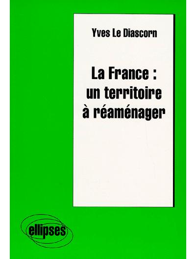 La France un territoire à réaménager