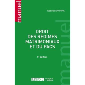 droit des r gimes matrimoniaux et du pacs 5 me dition broch isabelle dauriac achat livre. Black Bedroom Furniture Sets. Home Design Ideas