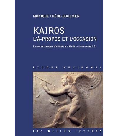 Kairos, l'à-propos et l'occasion