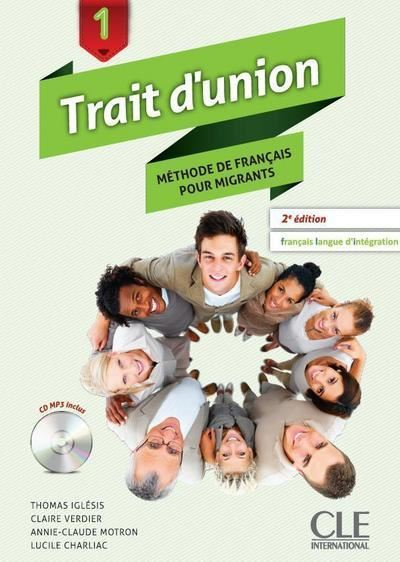 Trait d'union 1 élève + cd audio nouvelle version