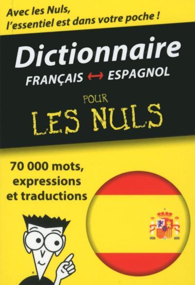 Mini-dictionnaire espagnol-français français-espagnol Pour les Nuls