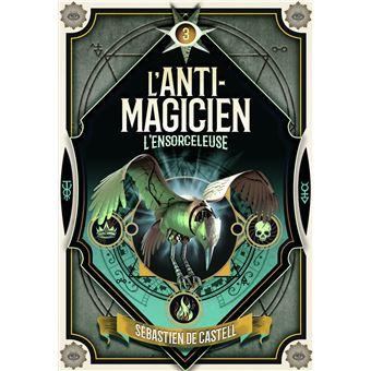 L'anti-magicienL'ensorceleuse