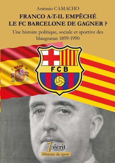 Franco a-t-il empêché le FC Barcelone de gagner ?