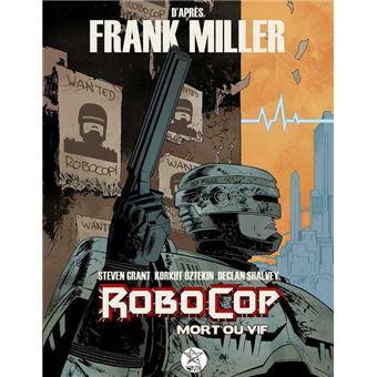 Robocop mort ou vif