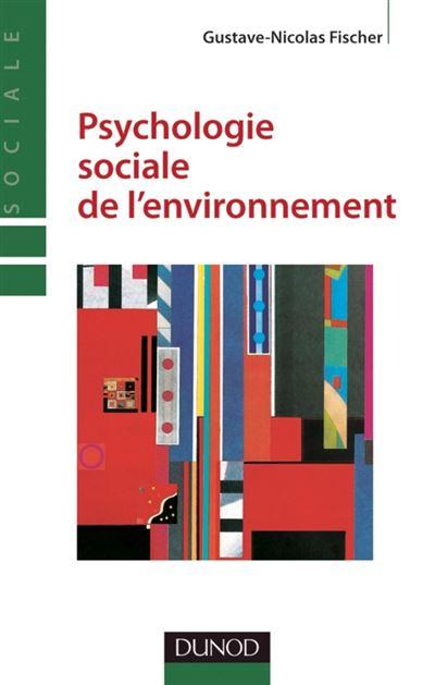 Psychologie sociale de l'environnement - 2e édition