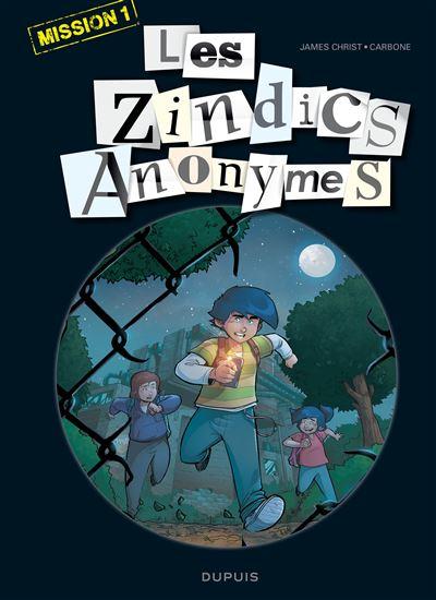 Les Zindics Anonymes - Mission 1