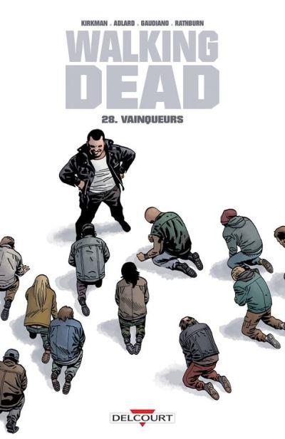 Walking Dead T28 - Vainqueurs - 9782413000518 - 9,99 €