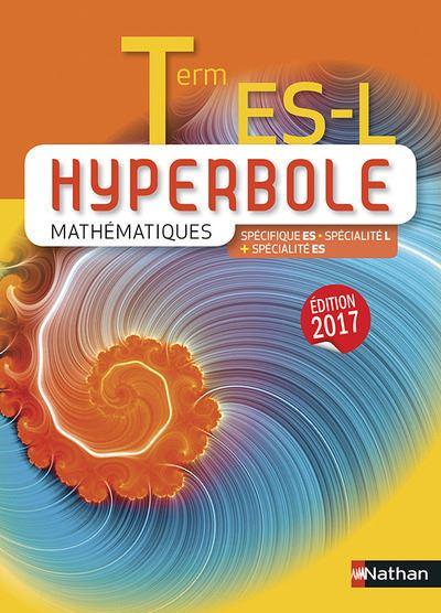 Hyperbole Tle ES-Specifique-L ES Spécialité - Manuel 2017