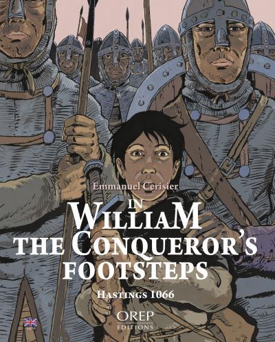 Dans les pas de Guillaume le Conquérant