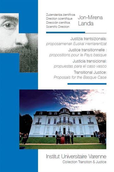 Justizia trantsizionala : proposamenak euskal herriarentzat - justice transition