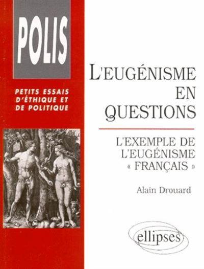 Eugenisme en questions l'exemple de l'eugenisme francais