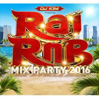 Rai Rnb Mix Party 2016