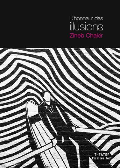 L'honneur des illusions