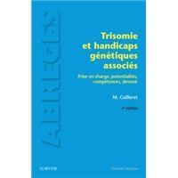 Trisomie et handicaps génétiques associés