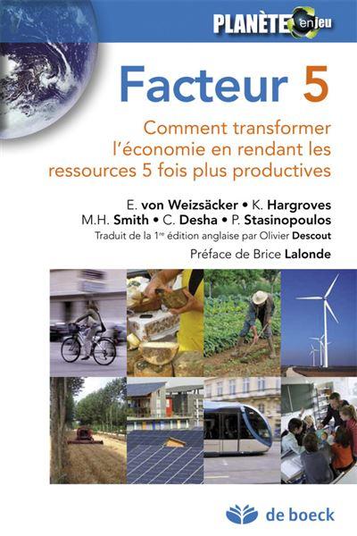 Facteur 5: comment transformer l'économie en rendant les ressources 5 fois plus productives