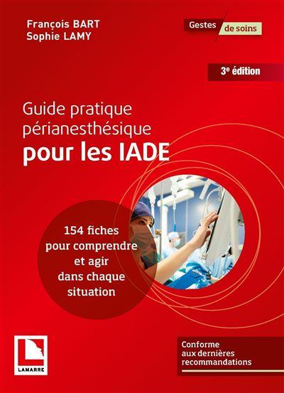 Guide pratique périanesthésique pour les IADE