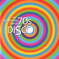 The very, very, very best of 70's Disco Classics Edition remasterisée
