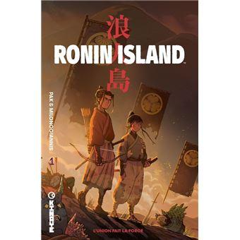 Ronin IslandL'uinon fait la force